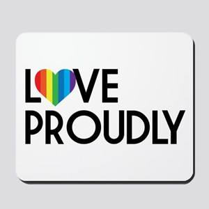 Queer as Folk: Love Proudly Mousepad