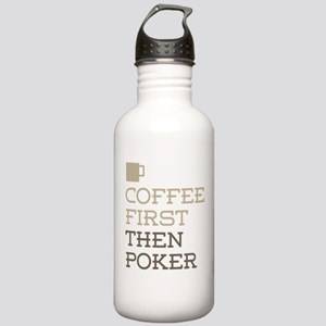 Coffee Then Poker Stainless Water Bottle 1.0L