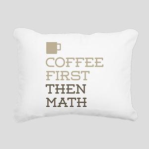 Coffee Then Math Rectangular Canvas Pillow