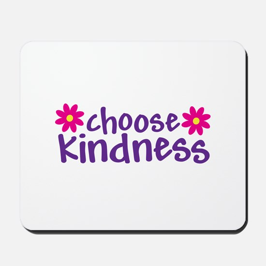 Choose Kindness - Mousepad