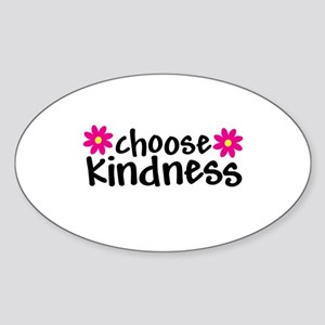 Choose Kindness - Oval Sticker