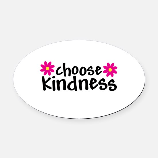Choose Kindness - Oval Car Magnet