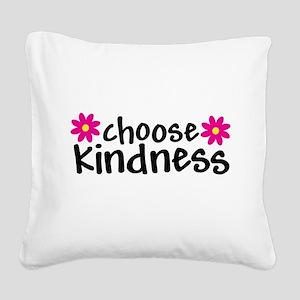 Choose Kindness - Square Canvas Pillow