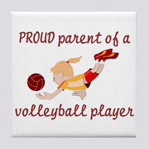 Proud parent of volleyball pl Tile Coaster