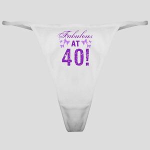 Fabulous 40th Birthday Classic Thong