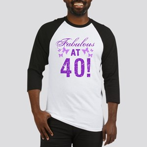 Fabulous 40th Birthday Baseball Jersey
