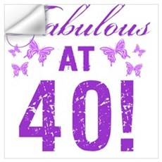 Fabulous 40th Birthday Wall Decal