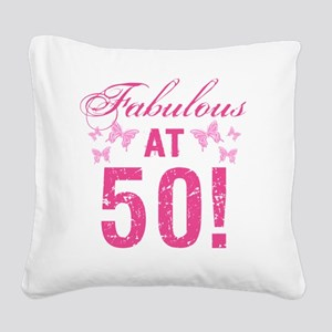 Fabulous 50th Birthday Square Canvas Pillow