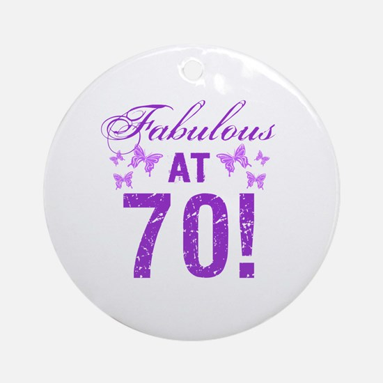 Fabulous 70th Birthday Round Ornament