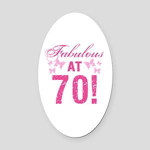 Fabulous 70th Birthday Oval Car Magnet