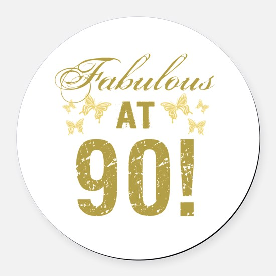 Fabulous 90th Birthday Round Car Magnet