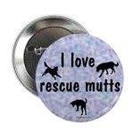 I Love Rescue Mutts (2) Button