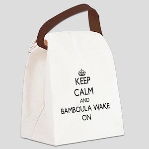 Keep Calm and Bamboula Wake ON Canvas Lunch Bag