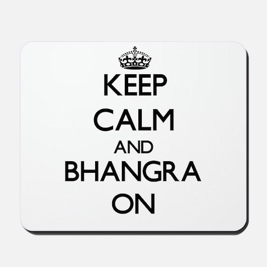 Keep Calm and Bhangra ON Mousepad