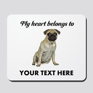 Personalized Pug Dog Mousepad