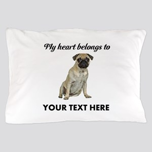 Personalized Pug Dog Pillow Case