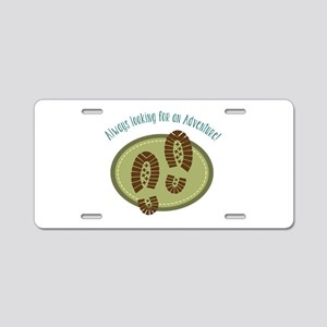 Always Looking For An Adventure! Aluminum License