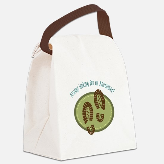 Always Looking For An Adventure! Canvas Lunch Bag