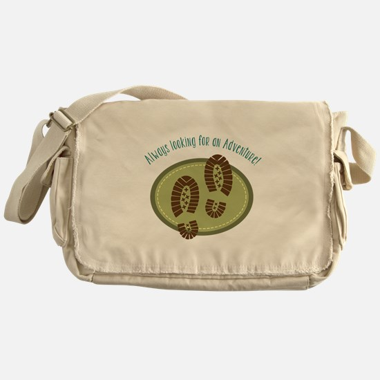 Always Looking For An Adventure! Messenger Bag