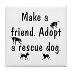 Adopt A Rescue Dog Tile Coaster