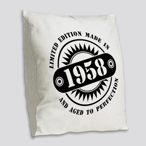 LIMITED EDITION MADE IN 1958 Burlap Throw Pillow