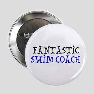 "fantastic swim coach 2.25"" Button"
