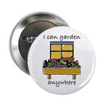 I Can Garden Anywhere Button