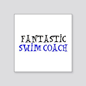 "fantastic swim coach Square Sticker 3"" x 3"""