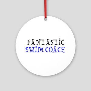 fantastic swim coach Round Ornament