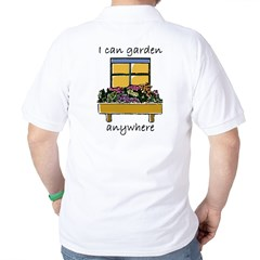 I Can Garden Anywhere Golf Shirt