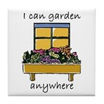 I Can Garden Anywhere Art Tile
