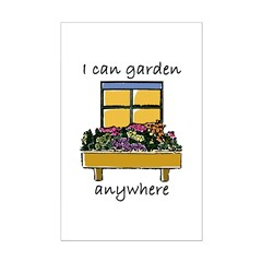 I Can Garden Anywhere Posters