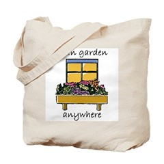 I Can Garden Anywhere Tote Bag