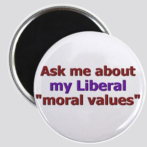 Moral values Magnet