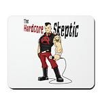 Hardcore Skeptic Mousepad