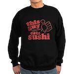 This Guy Eats Sushi Sweatshirt