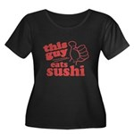 This Guy Eats Sushi Plus Size T-Shirt