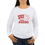 This Guy Eats Sushi Long Sleeve T-Shirt