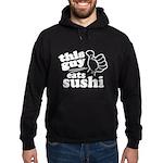 This Guy Eats Sushi Hoodie