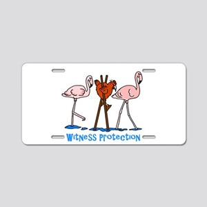 Witness Protection Flamingo Aluminum License Plate
