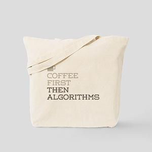 Coffee Then Algorithms Tote Bag