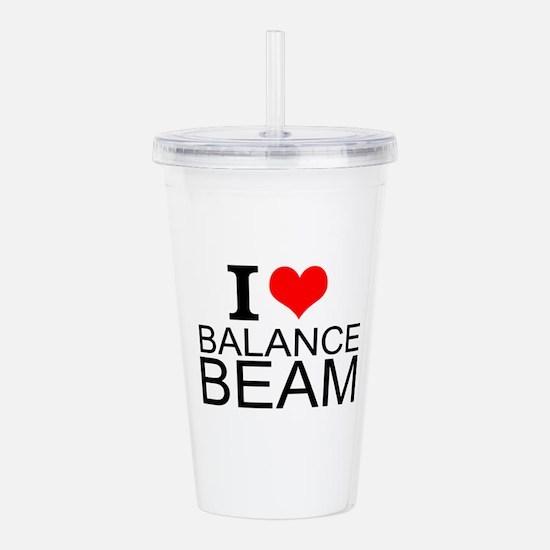 I Love Balance Beam Acrylic Double-wall Tumbler