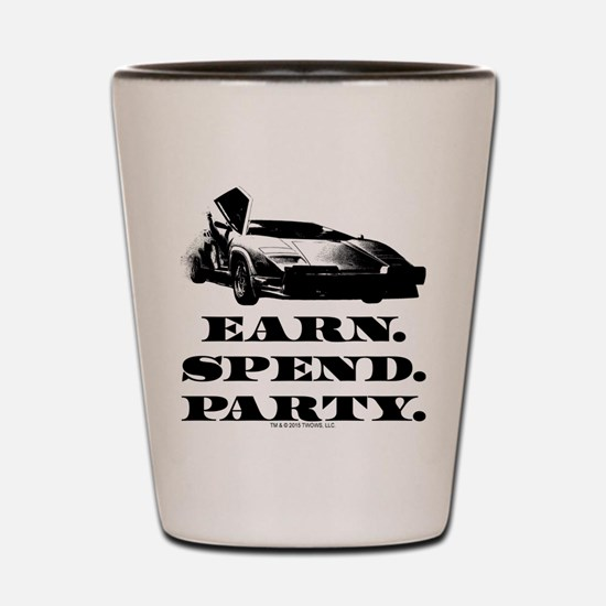 EARN SPEND PARTY Shot Glass