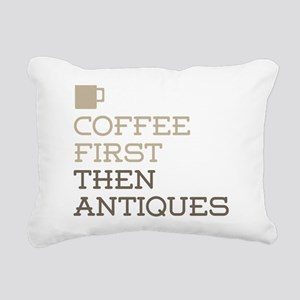Coffee Then Antiques Rectangular Canvas Pillow