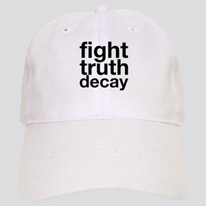 fight truth decay Baseball Cap 36a2e9680b8
