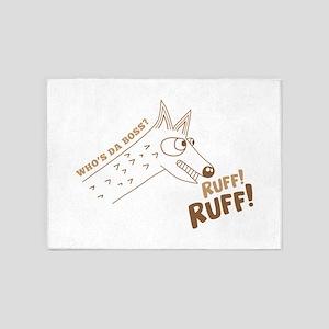 Boss dog ruff 5'x7'Area Rug