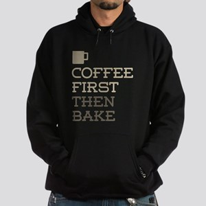 Coffee Then Bake Hoodie (dark)
