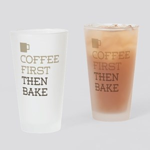 Coffee Then Bake Drinking Glass