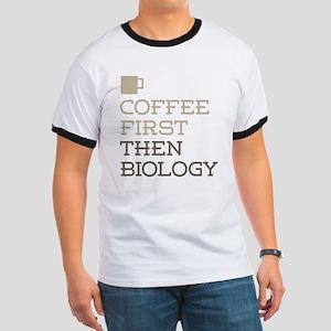 Coffee Then Biology T-Shirt