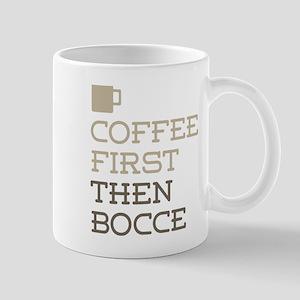 Coffee Then Bocce Mugs